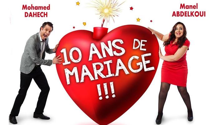 10ansdemariage lemondial - Dix Ans De Mariage Thatre