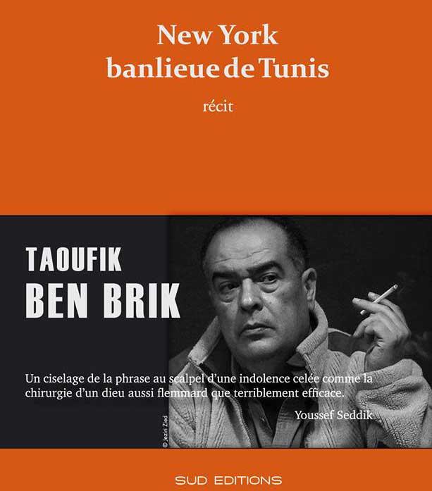 new-york-banlieue-tunis-ben-brik-2015